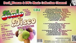 ZYX ITALO DISCO NEW GENERATION,  - CD2 (2014) [Italo-Disco] - ORIGINAL CD
