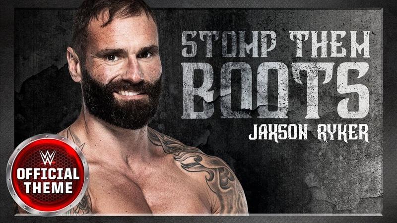 Jaxson Ryker Stomp Them Boots Entrance Theme