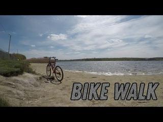 Bike Walk - Кирша и Песчаный