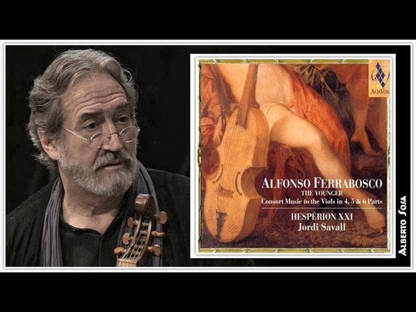 Alfonso Ferrabosco the younger 1575 1628 Consort Music To The Viols