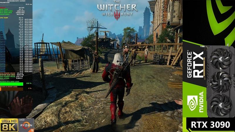 The Witcher 3 Ultra Settings 8K RTX 3090 Ryzen 3950X OC