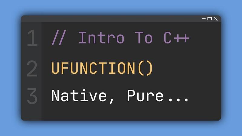UE4 C Tutorial What is UFUNCTION UE4 Unreal Engine 4 Intro to C
