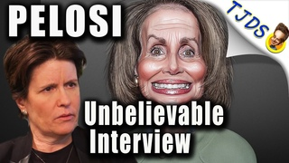 UNBELIEVABLE Nancy Pelosi Interview Proves Two-Party Political Theater!