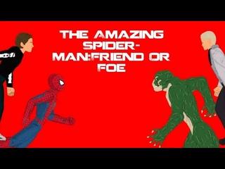 The Amazing Spider-Man:Friend Or Foe / Удивительный Человек-Паук:Друг или Враг полнометражка
