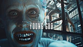Harley Quinn & The Joker || Young God