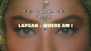 Lapgan - Where Am I