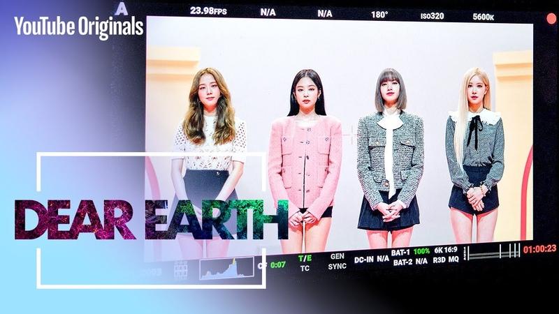 BLACKPINK Talks Climate Change Dear Earth