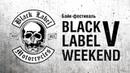 Black Label Weekend V / Рок-Мото-Фестиваль от BLM MCC