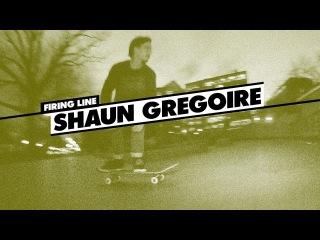 Firing Line: Shaun Gregoire !!!