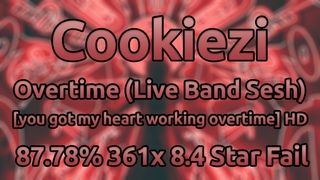 Cookiezi   KNOWER - Overtime (Live Band) [you got my heart working overtime] HD % ★8.4 Fail