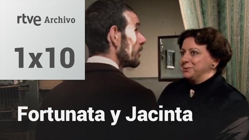 Fortunata y Jacinta Capítulo 10 RTVE Archivo
