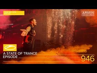 A State Of Trance Episode 946 (#ASOT946) [Year Mix 2019] – Armin van Buuren