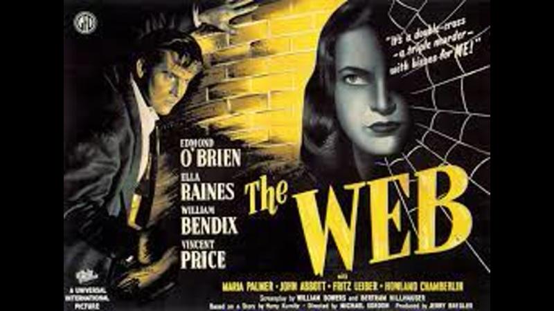 The Web 1947 1080p Ella Raines Edmond O'Brien William Bendix Vincent Price