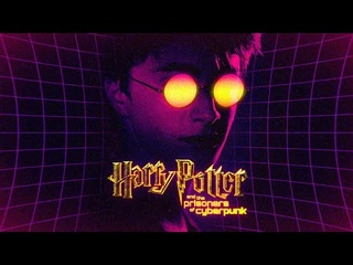 HARRY POTTER and the Prisoners of Cyberpunk | Re-Invented Trailer