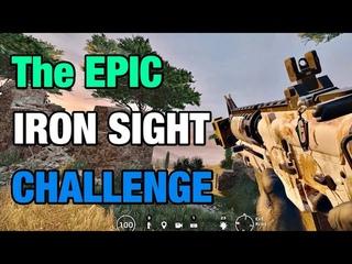 The IRON SIGHT Challenge - Rainbow Six Siege