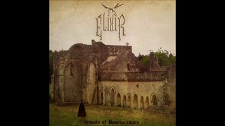 ElixiR - Ghosts of Boscus Cavus (2018) (Dungeon Synth, Folk Ambient)